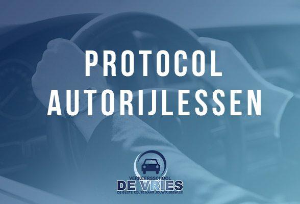 Protocol autorijlessen Verkeersschool De Vries